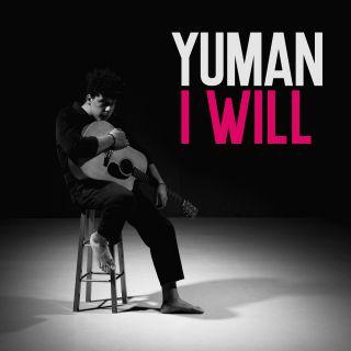 Yuman - I Will (Radio Date: 13-09-2019)