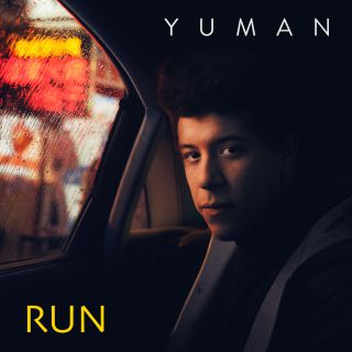 Yuman - Run (Radio Date: 22-03-2019)