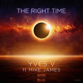Yves V - The Right Time (feat. Mike James) (Radio Date: 04-03-2015)