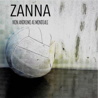 Zanna - Non andremo ai Mondiali (Radio Date: 01-06-2018)