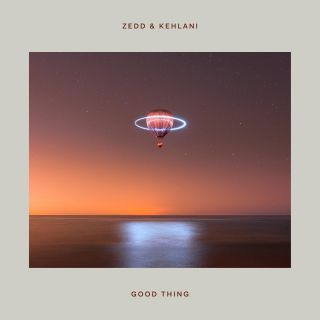 Zedd & Kehlani - Good Thing (Radio Date: 11-10-2019)