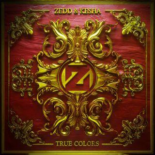 Zedd & Kesha - True Colors (Radio Date: 29-04-2016)