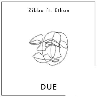 Zibba - Due (feat. Ethan) (Radio Date: 22-04-2020)