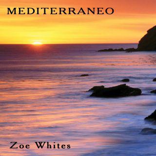 Zoe White's - Mediterraneo (Radio Date: 12-06-2015)