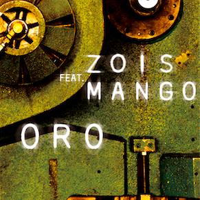 Zois - Oro (feat. Mango) (Radio Date: 19-06-2015)